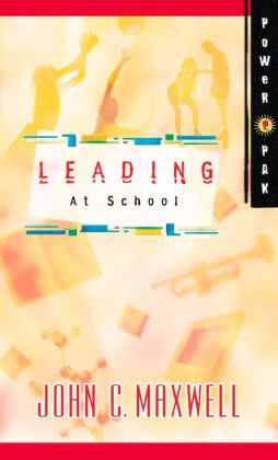 PowerPak Collection Series: Leading at School: Leading at School