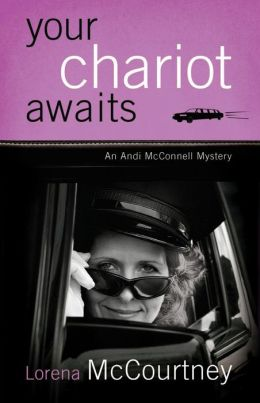 Your Chariot Awaits (Andi McConnell Series #1)