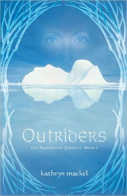 Outriders (Birthright Project Series #1)