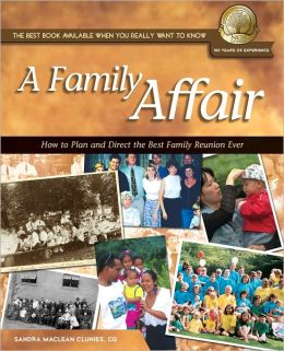 A Family Affair: How to Plan and Direct the Best Family Reunion Ever