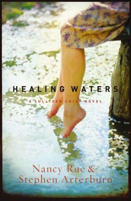 Healing Waters (Sullivan Crisp Series #2)