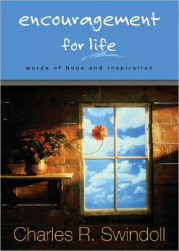 Encouragement for Life: Words of Hope and Inspiration