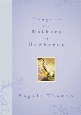 Prayers for Mothers of Newborns