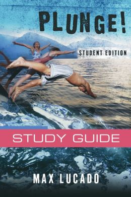 Plunge!: Come Thirsty Student Edition
