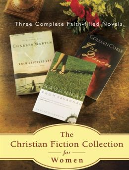 The Christian Fiction Collection for Women 3 in 1: Fire Dancer, When Crickets Cry and Savannah From Savannah