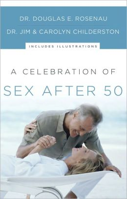 A Celebration of Sex After 50