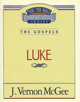 Thru the Bible Vol. 37: The Gospels (Luke): The Gospels (Luke)