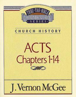 Acts I: Church History (Acts 1-14)