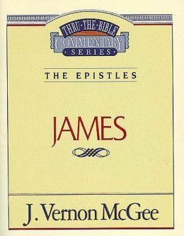 Thru the Bible Vol. 53: The Epistles (James): The Epistles (James)