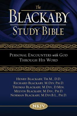 Blackaby Study Bible: Personal Encounters with God Through His Word
