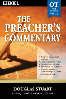 The Preacher's Commentary - Volume 20: Ezekiel: Ezekiel