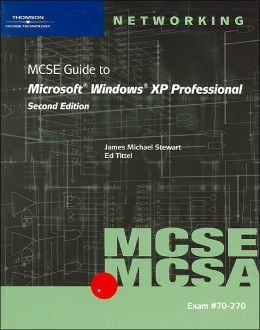 70-270: MCSE Guide to Microsoft Windows XP Professional, Second Edition