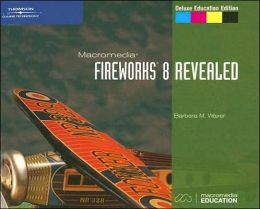 Macromedia Fireworks 8 Revealed, Deluxe Education Edition