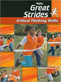 Rigby Great Strides Critical Thinking Skills