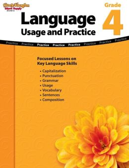 Language: Usage and Practice: Reproducible Grade 4