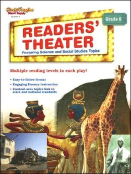 Reader's Theater: Science and Social Studies: Reproducible Grade 6