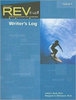 REV It Up! Writer's Log, Course 1: Robust Encounters with Vocabulary