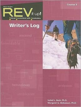 REV It Up! Writer's Log, Course 3: Robust Encounters with Vocabulary