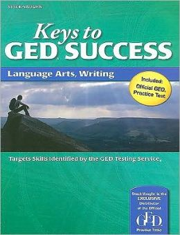 Steck-Vaughn Keys to GED Success: Student Edition Language Arts, Writing