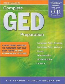 Steck-Vaughn GED: Student Book, 2nd Edition Complete GED Preparation 2009
