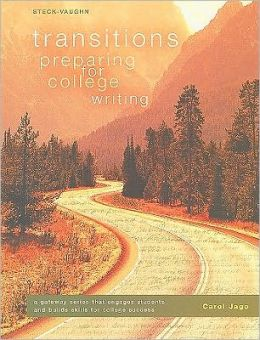 Steck-Vaughn Transitions: Student Edition Preparing for College Writing