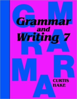 Saxon Grammar & Writing Grade 7, Student Text