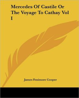 Mercedes of Castile: The Voyage to Cathay, Volume 1