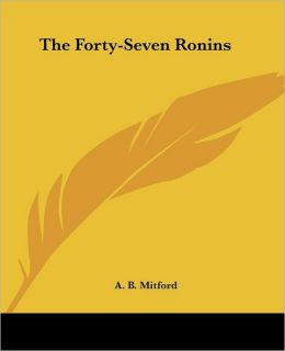The Forty-Seven Ronins