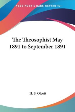 Theosophist May 1891 to September 18