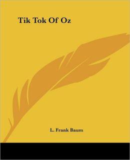 Tik-Tok of Oz (Oz Series #8)