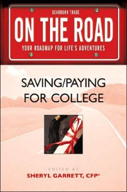 On the Road: Saving/Paying for College (On the Road Series)