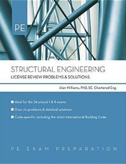 Structural Engineering: License Review with Problems and Solutions