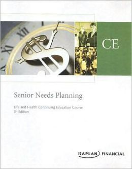 Senior Needs Planning Textbook