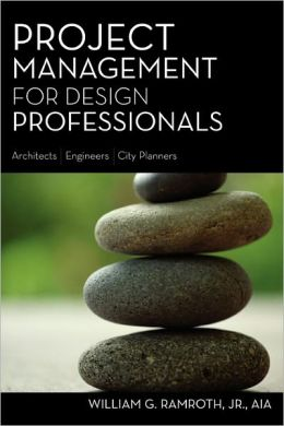Project Management for Design Professionals