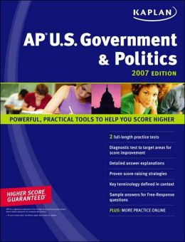 Kaplan AP US Government & Politics 2007