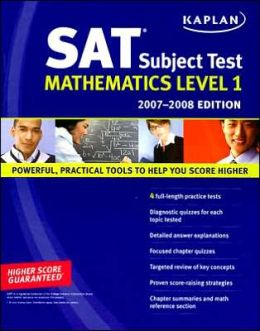 Kaplan SAT Subject Test: Mathematics Level 1, 2007-2008 Edition