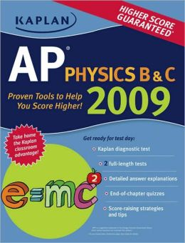 Kaplan AP Physics B & C 2009