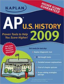 Kaplan AP U.S. History 2009