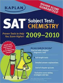 Kaplan SAT Subject Test: Chemistry 2009-2010 Edition