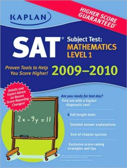 Kaplan SAT Subject Test: Mathematics Level 1 2009-2010 Edition