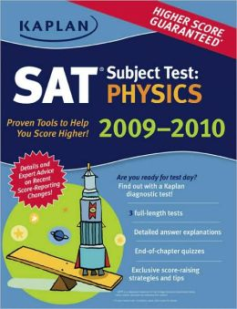 Kaplan SAT Subject Test: Physics 2009-2010 Edition
