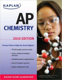 Kaplan AP Chemistry 2010