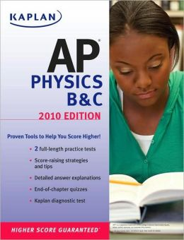 Kaplan AP Physics B & C 2010