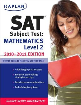Kaplan SAT Subject Test Mathematics Level 2 2010-2011 Edition
