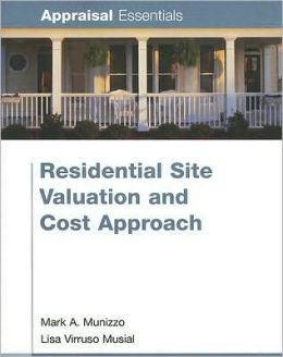 Residential Site Valuation and Cost Approach