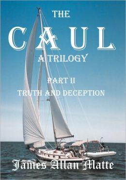 The Caul, A Trilogy.