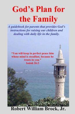 God's Plan for the Family