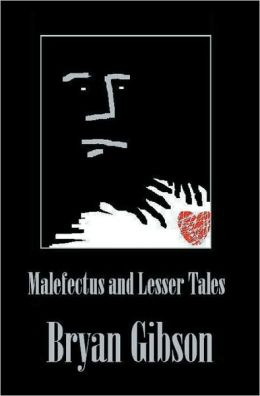 Malefectus and Lesser Tales