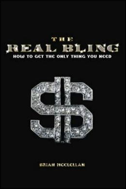 Real Bling: How to Get the Only Thing You Need