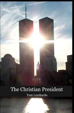 The Christian President: What Jesus Would Have Done